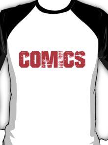 If You Don't Like Comics T-shirt T-Shirt