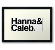 Hanna & Caleb - black text Framed Print