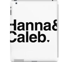 Hanna & Caleb - black text iPad Case/Skin