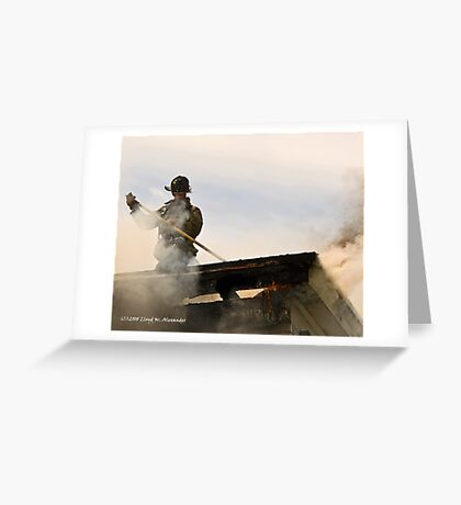 Fire: Working the roof Greeting Card