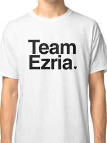 Team Ezria - black text Classic T-Shirt