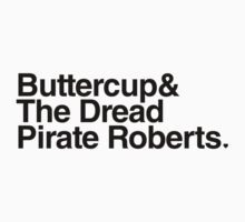 Buttercup & The Dread Pirate Roberts by PirateShip