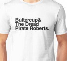 Buttercup & The Dread Pirate Roberts Unisex T-Shirt