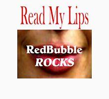 T - Read My Lips 21 Unisex T-Shirt