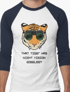 THAT TIGER HAS NIGHT VISION GOGGLES? - The Interview Men's Baseball ¾ T-Shirt