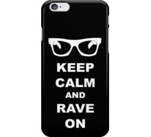 Keep Calm and Rave On - Buddy Holly iPhone Case/Skin