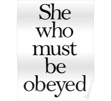 She who must be obeyed! My Wife? Lady in Charge? Poster
