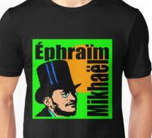 Éphraïm Mikhaël  Unisex T-Shirt