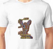 I'm a sweet little deer Unisex T-Shirt