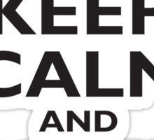 Keep Calm & Carry On, Be British! Blighty, UK, United Kingdom, Black on white Sticker