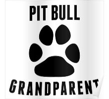 Pit Bull Grandparent Poster