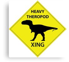 Heavy Theropod Xing Sign Canvas Print
