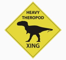 Heavy Theropod Xing Sign by GaffaMondo