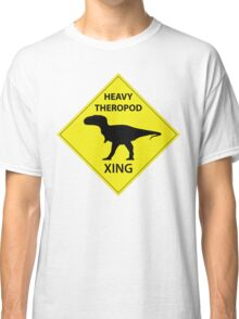 Heavy Theropod Xing Sign Classic T-Shirt