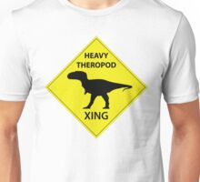 Heavy Theropod Xing Sign Unisex T-Shirt