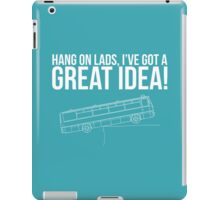 Hang On Lads... iPad Case/Skin