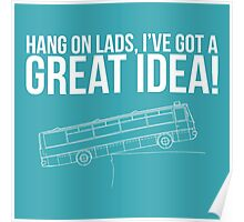 Hang On Lads... Poster