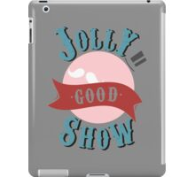 Jolly Good Show iPad Case/Skin