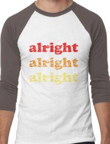 Alright Alright Alright - Matthew McConaughey : Black Men's Baseball ¾ T-Shirt