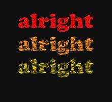 Alright Alright Alright - Matthew McConaughey : Black T-Shirt