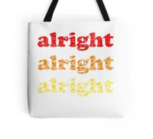 Alright Alright Alright - Matthew McConaughey : White Tote Bag
