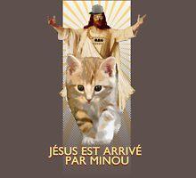 jesus est arrivé par minou Unisex T-Shirt