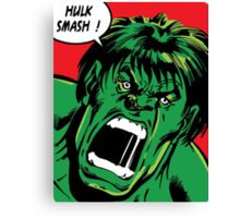 Hulk Smash ! Canvas Print