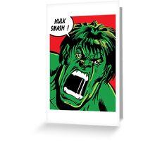 Hulk Smash ! Greeting Card