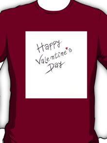 Happy Valentines Day greeting card T-Shirt
