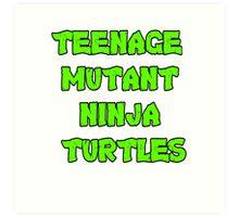 Teenage Mutant Ninja Turtles Words Art Print