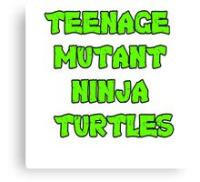 Teenage Mutant Ninja Turtles Words Canvas Print