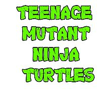 Teenage Mutant Ninja Turtles Words Photographic Print