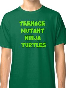 Teenage Mutant Ninja Turtles Words Classic T-Shirt