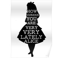 Alice in Wonderland Curious Alice Quote Poster