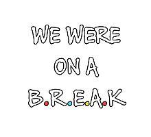 We were on a break (White/Colour) Photographic Print