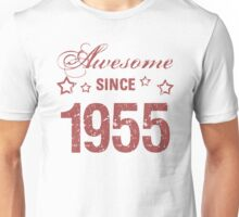 Awesome Since 1955 Unisex T-Shirt