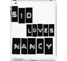 Sid Loves Nancy (Sid Vicious & Nancy Spungen) iPad Case/Skin
