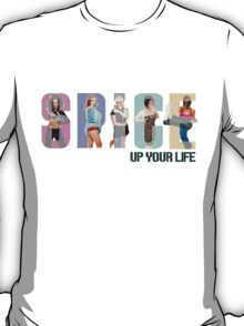 Spice Up Your Life! T-Shirt