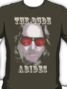 The Dude Abides. T-Shirt