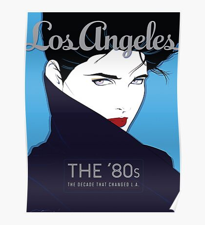 The 80s that Changed L.A. Poster