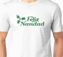 Feliz Navidad holly Unisex T-Shirt