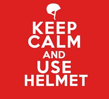 Keep Calm and Use Helmet White Unisex T-Shirt