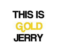 Gold Jerry Seinfeld Quotes Tv Show Photographic Print