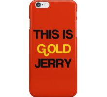 Gold Jerry Seinfeld Quotes Tv Show iPhone Case/Skin