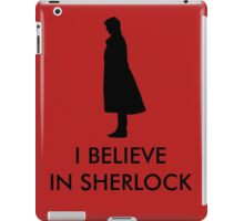 I Believe in Sherlock - Red iPad Case/Skin