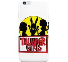 Thunder Girls are GO! iPhone Case/Skin