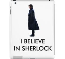 I Believe in Sherlock - White iPad Case/Skin