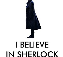 I Believe in Sherlock - White by jessvasconcelos