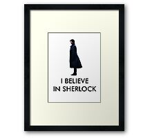 I Believe in Sherlock - White Framed Print