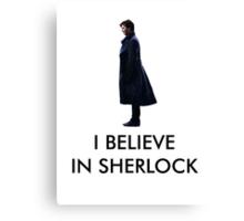 I Believe in Sherlock - White Canvas Print